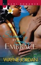 Saved by Her Embrace ebook by Wayne Jordan