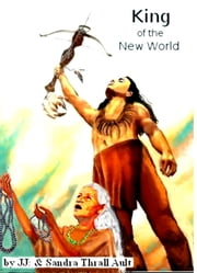 King of the New World ebook by J&S Thrall Ault