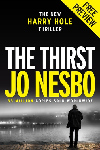 New Harry Hole Thriller - The Thirst Free Ebook Sampler ebook by Jo Nesbo