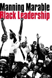Black Leadership ebook by Marable, Manning