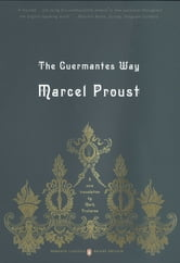 The Guermantes Way - In Search of Lost Time, Volume 3 (Penguin Classics Deluxe Edition) ebook by Marcel Proust