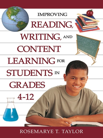 Improving Reading, Writing, and Content Learning for Students in Grades 4-12 ebook by
