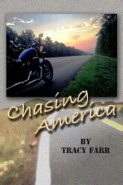 Chasing America ebook by Tracy Farr