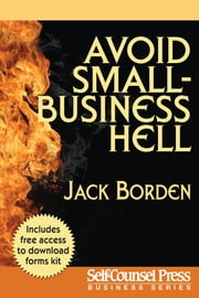 Avoid Small Business Hell ebook by Jack Borden