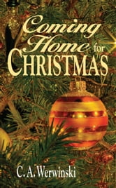 Coming Home for Christmas ebook by The Editors Of True Story And True Confessions