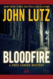 Bloodfire ebook by John Lutz