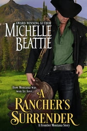 A Rancher's Surrender ebook by Michelle Beattie
