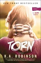 Torn ebook by K.A. Robinson