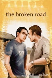 The Broken Road ebook by Michael, Sean