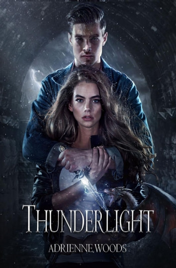 Thunderlight - The Dragonian Series, #2 ebook by Adrienne Woods
