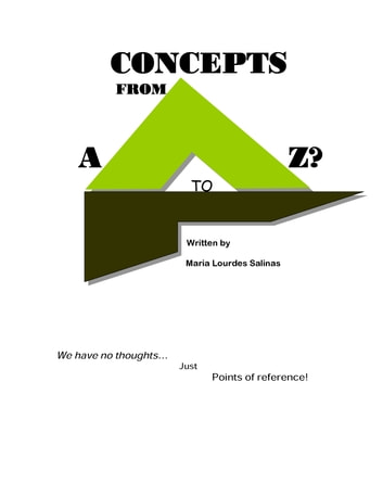 Concepts from A to Z? ebook by Maria Salinas