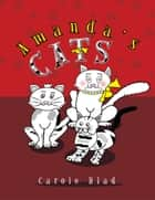 Amanda's Cats ebook by Carole Hlad