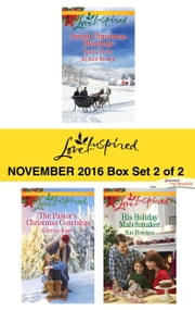 Harlequin Love Inspired November 2016 - Box Set 2 of 2 - The Midwife's Christmas Surprise\A Christmas to Remember\The Pastor's Christmas Courtship\His Holiday Matchmaker ebook by Glynna Kaye, Kat Brookes, Marta Perry,...