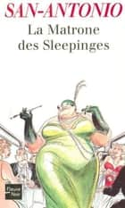 La Matrone des Sleepinges eBook by SAN-ANTONIO