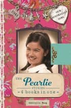 Our Australian Girl: The Pearlie Stories ebook by Gabrielle Wang, Lucia Masciullo
