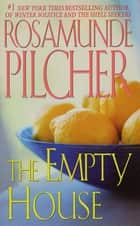 The Empty House eBook by Rosamunde Pilcher