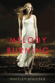 Melody Burning ebook by Whitley Strieber