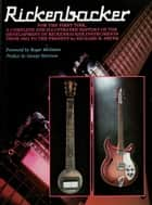 Rickenbacker ebook by Richard Smith