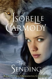 The Obernewtyn Chronicles #7: The Sending ebook by Isobelle Carmody