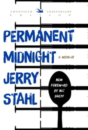 Permanent Midnight - A Memoir ebook by Jerry Stahl,Nic Sheff