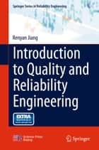 Introduction to Quality and Reliability Engineering ebook by Renyan Jiang