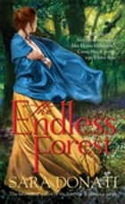 The Endless Forest - #6 in the Wilderness series ebook by Sara Donati