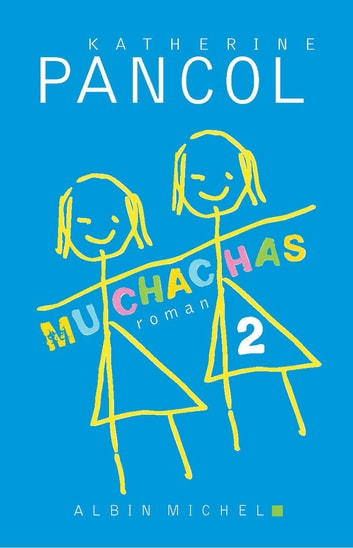 Muchachas 2 eBook by Katherine Pancol