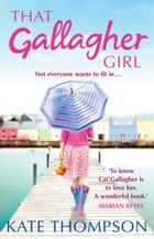 That Gallagher Girl ebook by Kate Thompson