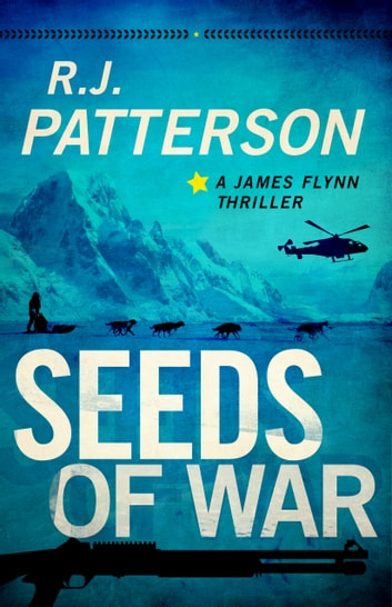 Seeds of War ebook by R.J. Patterson