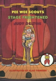 Pee Wee Scouts: Stage Frightened ebook by Judy Delton