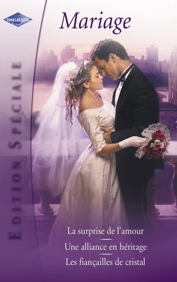 Mariage (Harlequin Edition Spéciale) ebook by Kim Lawrence,Kay Thorpe,Jessica Steele