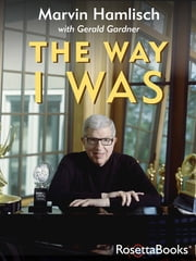 The Way I Was ebook by Marvin Hamlisch,Gerald Gardner