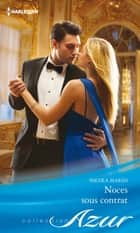Noces sous contrat ebook by Nicola Marsh