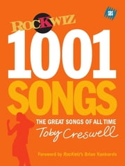 1001 Songs ebook by Creswell, Toby