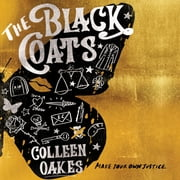 The Black Coats audiobook by Colleen Oakes