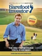 The Barefoot Investor - The Only Money Guide You'll Ever Need ekitaplar by Scott Pape