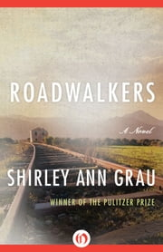 Roadwalkers ebook by Shirley Ann Grau