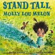Stand Tall, Molly Lou Melon ebook by Patty Lovell,David Catrow