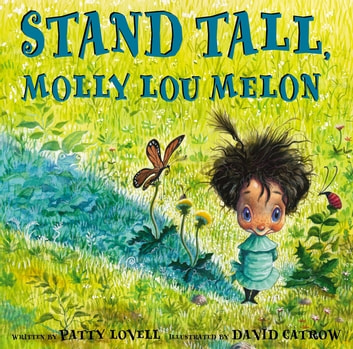 Stand Tall, Molly Lou Melon ebook by Patty Lovell