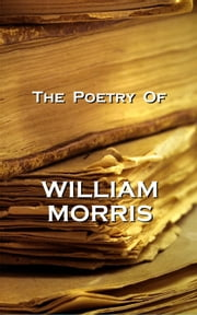 The Poetry Of William Morris ebook by William Morris