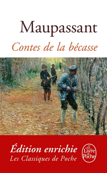 Contes de la Bécasse ebook by Guy de Maupassant