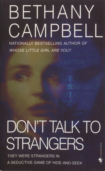 Don't Talk to Strangers - A Novel ebook by Bethany Campbell