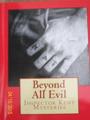Beyond All Evil ebook by Gary C Atkins