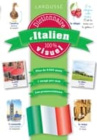 Dictionnaire d'italien 100% visuel ebook by Collectif