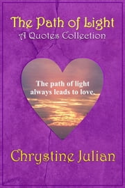The Path of Light ebook by Chrystine Julian