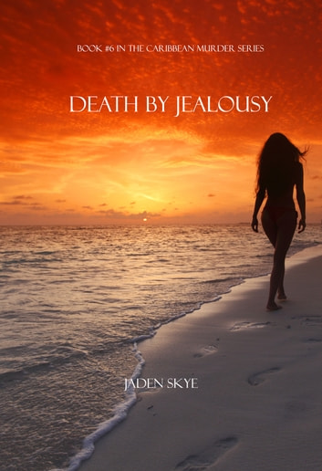 Death by jealousy book 6 in the caribbean murder series ebook death by jealousy book 6 in the caribbean murder series ebook by jaden fandeluxe Ebook collections