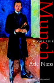 Munch - Biografie ebook by Atle Naess, Renée Vink