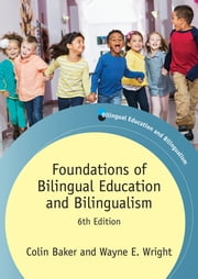 Foundations of Bilingual Education and Bilingualism ebook by Kobo.Web.Store.Products.Fields.ContributorFieldViewModel