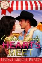 When Lonely Hearts Meet ekitaplar by Linda Carroll-Bradd
