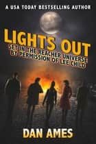 Lights Out (Jack Reacher's Special Investigators) ebook by Dan Ames